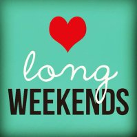 long weekends